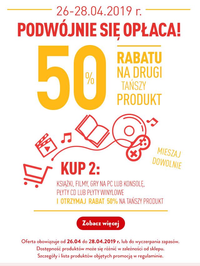 Podwójnie się opłaca - 50% rabatu na drugi tańszy produkt - książki i multimedia - oferta od 26.04