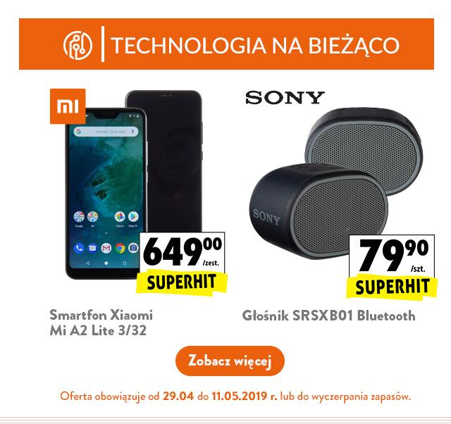 TECHNOLOGIA NA BIEŻĄCO - oferta obowiązuje od 29.04 Smartfon Xiaomi Mi A2 Lite 3/32, 649,00 zł/zest. Głośnik SRSXB01 Bluetooth, 79,90 zł/szt.
